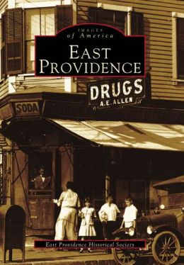 East Providence, Rhode Island (Images of America Series)