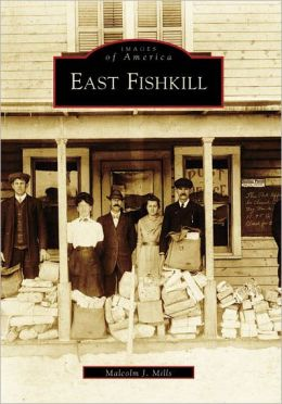 East Fishkill, New York (Images of America Series)