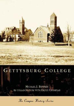 Gettysburg College, Pennsylvania (Campus History Series)