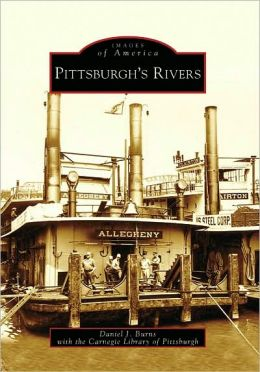Pittsburgh's Rivers (Images of America Series)