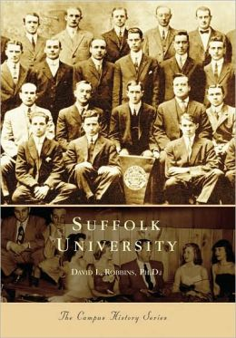 Suffolk University, Massachusetts (Campus History Series)