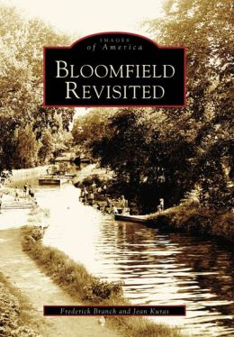 Bloomfield Revisited, New Jersey (Images of America Series)
