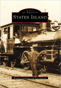 Staten Island, New York (Images of America Series)