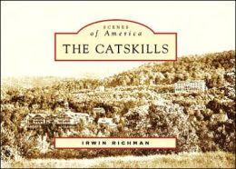 The Catskills, New York (Scenes of America Series)
