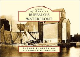 Buffalo's Waterfront, New York (Scenes of America Series)