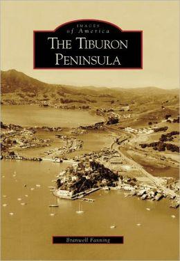 Tiburon Peninsula, California (Images of America Series)