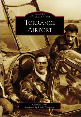 Torrance Airport, California (Images of Aviation Series)