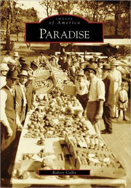 Paradise, California (Images of America Series)