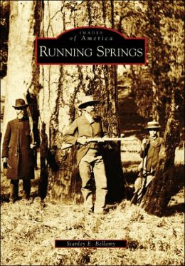 Running Springs, California (Images of America Series)
