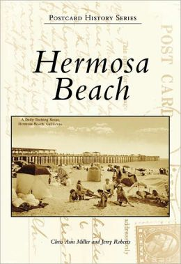 Hermosa Beach, California (Postcard History Series)