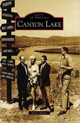 Canyon Lake, California (Images of America Series)