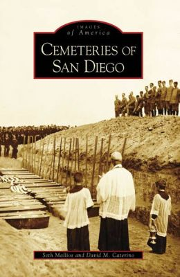Cemeteries of San Diego, California (Images of America Series)