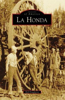 La Honda, California (Images of America Series)