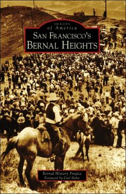 San Francisco's Bernal Heights, California (Images of America Series)