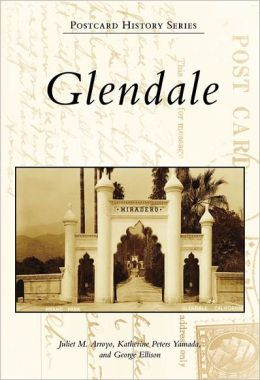Glendale, California [Postcard History Series]