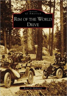 Rim of the World Drive, California (Images of America Series)