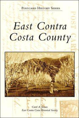 East Contra Costa County California (Postcard History Series)