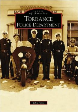 Torrance Police Department (Images of America Series)