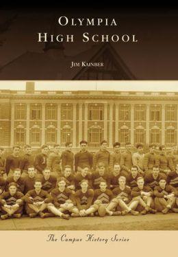Olympia High School, Washington (Campus History Series)