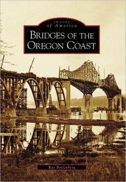 Bridges of the Oregon Coast (Images of America Series)