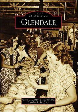 Glendale, Arizona (Images of America Series)