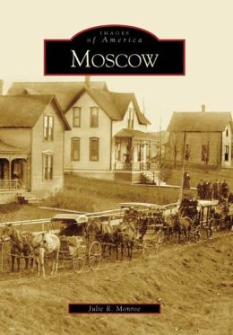 Moscow, Idaho (Images of America Series)