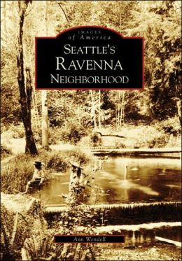 Seattle's Ravenna Neighborhood, Washington (Images of America Series)