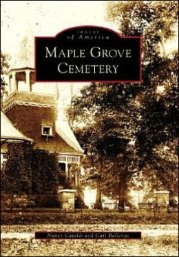 Maple Grove Cemetery, New York (Images of America Series)
