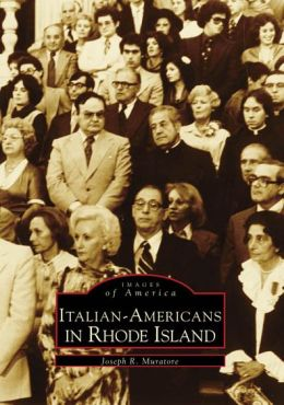 Italian-Americans in Rhode Island (Images of America Series)