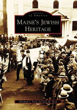 Maine's Jewish Heritage (Images of America Series)