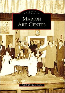 Marion Art Center, Massachusetts (Images of America Series)
