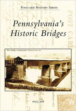 Pennsylvania's Historic Bridges (Postcard History Series)