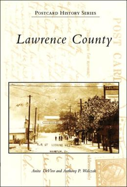 Lawrence County, Pennsylvania (Postcard History Series)