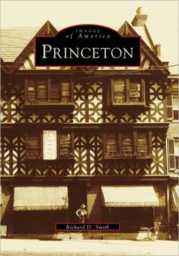 Princeton, New Jersey (Images of America Series)