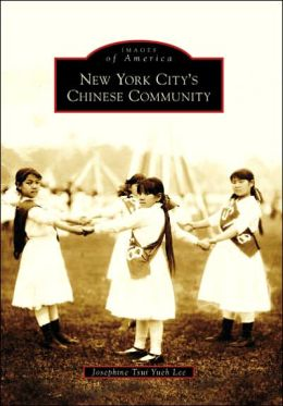 New York City's Chinese Community (Images of America Series)