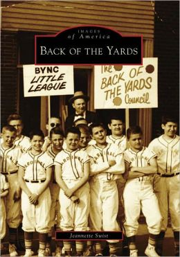 Back of the Yards, Illinois (Images of America Series)