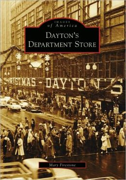 Dayton's Department Store, Minnesota (Images of America Series)