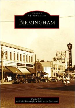 Birmingham, Michigan (Images of America Series)