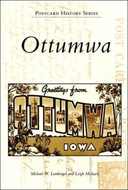 Ottumwa, Iowa (Postcard History Series)
