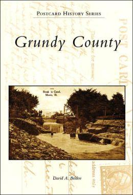 Grundy County, Illinois [Postcard History Series]