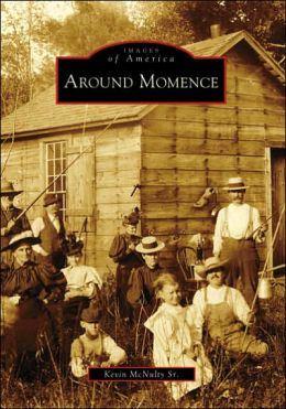 Around Momence, Illinois (Images of America Series)