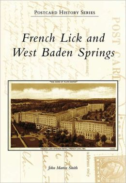 French Lick and West Baden Springs, Indiana (Postcard History Series)