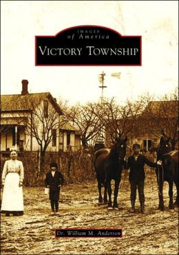 Victory Township, Michigan (Images of America Series)