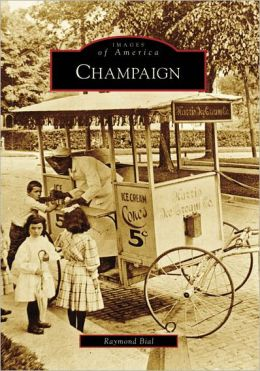 Champaign, Illinois (Images of America Series)