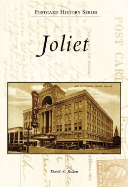 Joliet, Illinois (Postcard History Series)