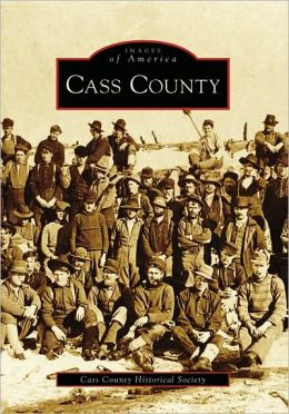 Cass County, Minnesota (Images of America Series)