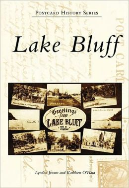 Lake Bluff, Illinois (Postcard History Series)