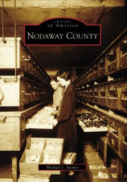 Nodaway County, Missouri (Images of America Series)