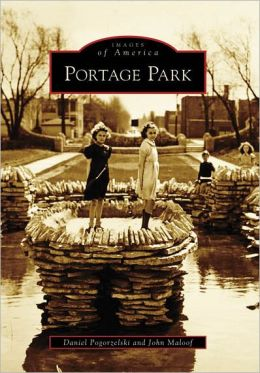Portage Park Chicago, Illinois (Images of America Series)