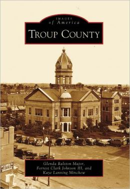 Troup County, Georgia (Images of America Series)
